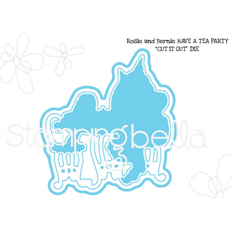 *PRE-ORDER - Stamping Bella - Rosie and Bernie have a tea party DIE CUT IT OUT DIE