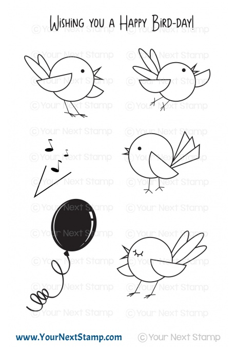 *NEW* - Your Next Stamp - Happy Bird-Day