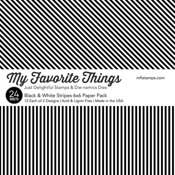 My Favorite Things - Black & White Stripes Paper Pack