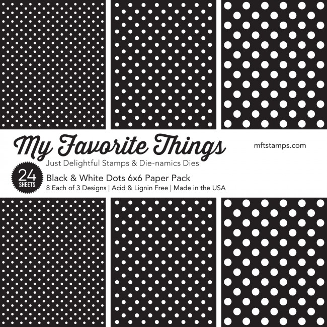 *OFFER OF THE WEEK* - My Favorite Things - Black & White Dots Paper Pack (19/1/19)