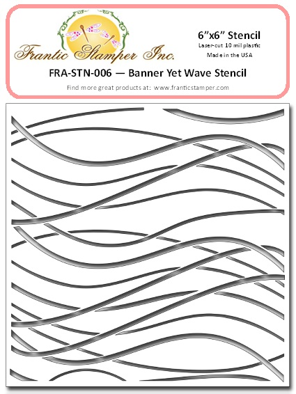 "*NEW* - Frantic Stamper - 6""x6"" Stencil - Banner Yet Wave"