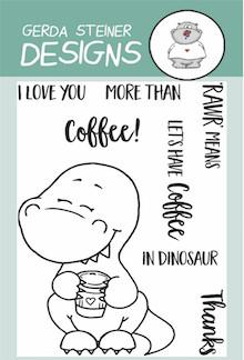 Gerda Steiner - Coffeesaurus 3x4 Clear Stamp Set