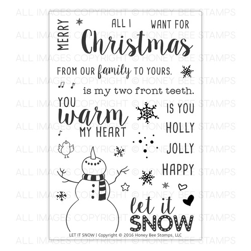 Honey Bee Stamps - Let It Snow | 4x6 Stamp Set