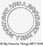 * NEW* - My Favorite Things - Die-namics Get Well Soon Circle Frame