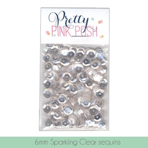 Pretty Pink Posh - Sparkling Clear sequins 6mm