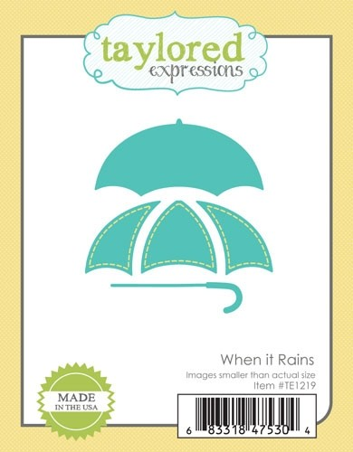 Taylored Expression - When It Rains
