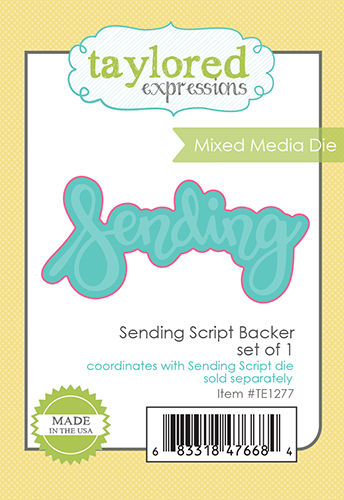 *NEW* - Taylored Expression - Sending Script Backer - Mixed Media Die