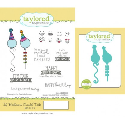 Taylored Expressions- If Balloons Could Talk Stamp & Die Combo