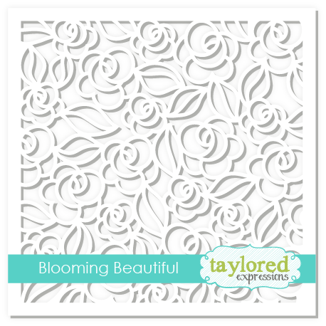 Taylored Expression - Blooming Beautiful Stencil