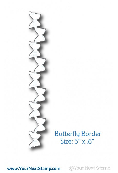 Your Next Stamp - Butterfly Border Die