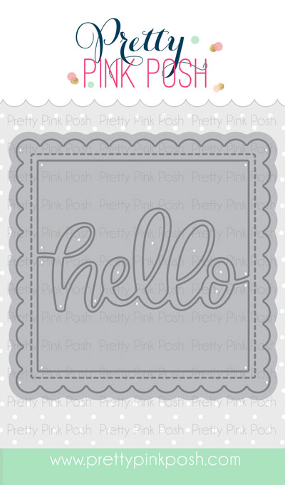 *NEW* - Pretty Pink Posh - Hello Shaker Die