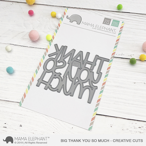 *NEW* - Mama Elephant - Big Thank You So Much - Creative Cuts