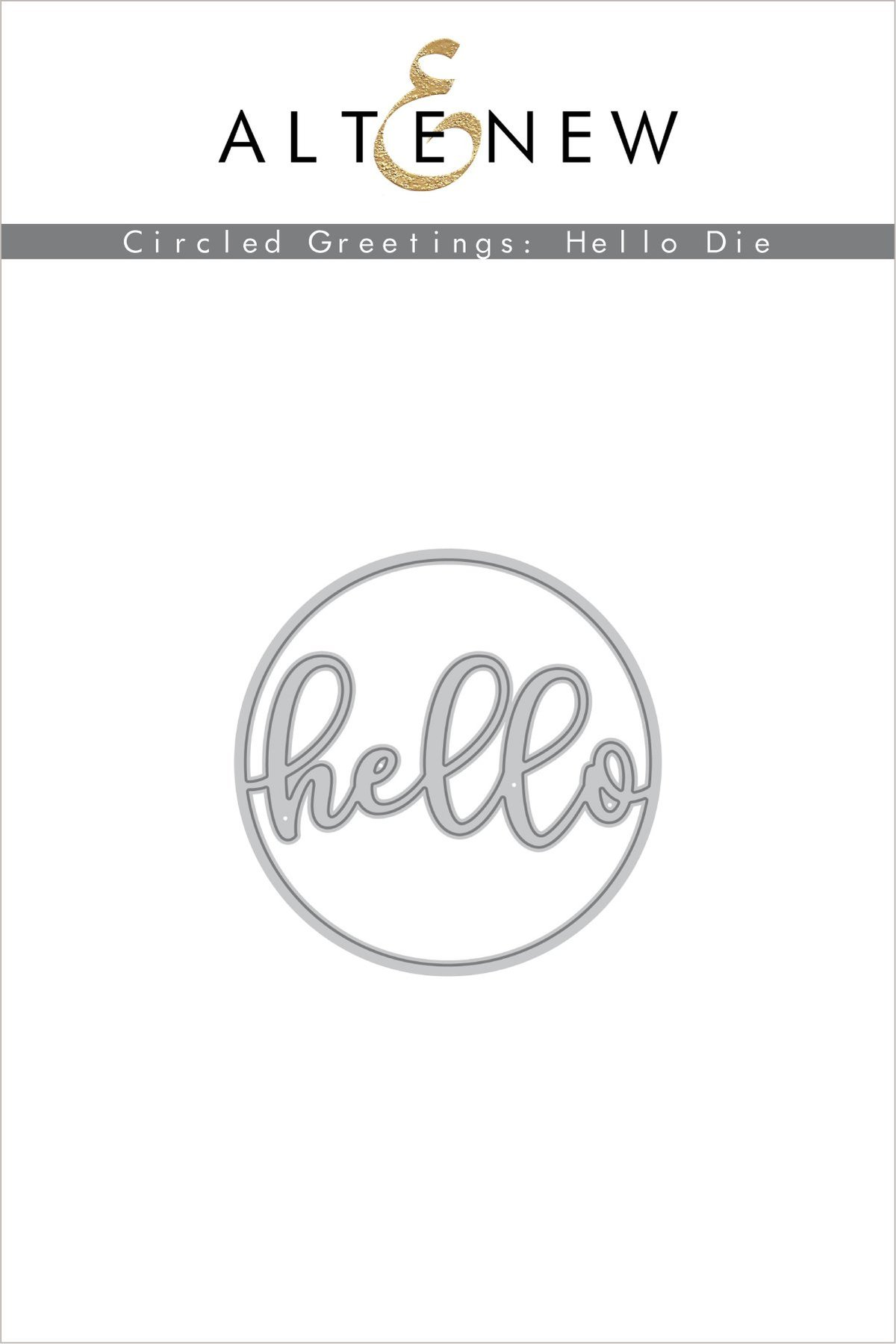 *NEW* - Altenew - Circled Greetings: Hello Die