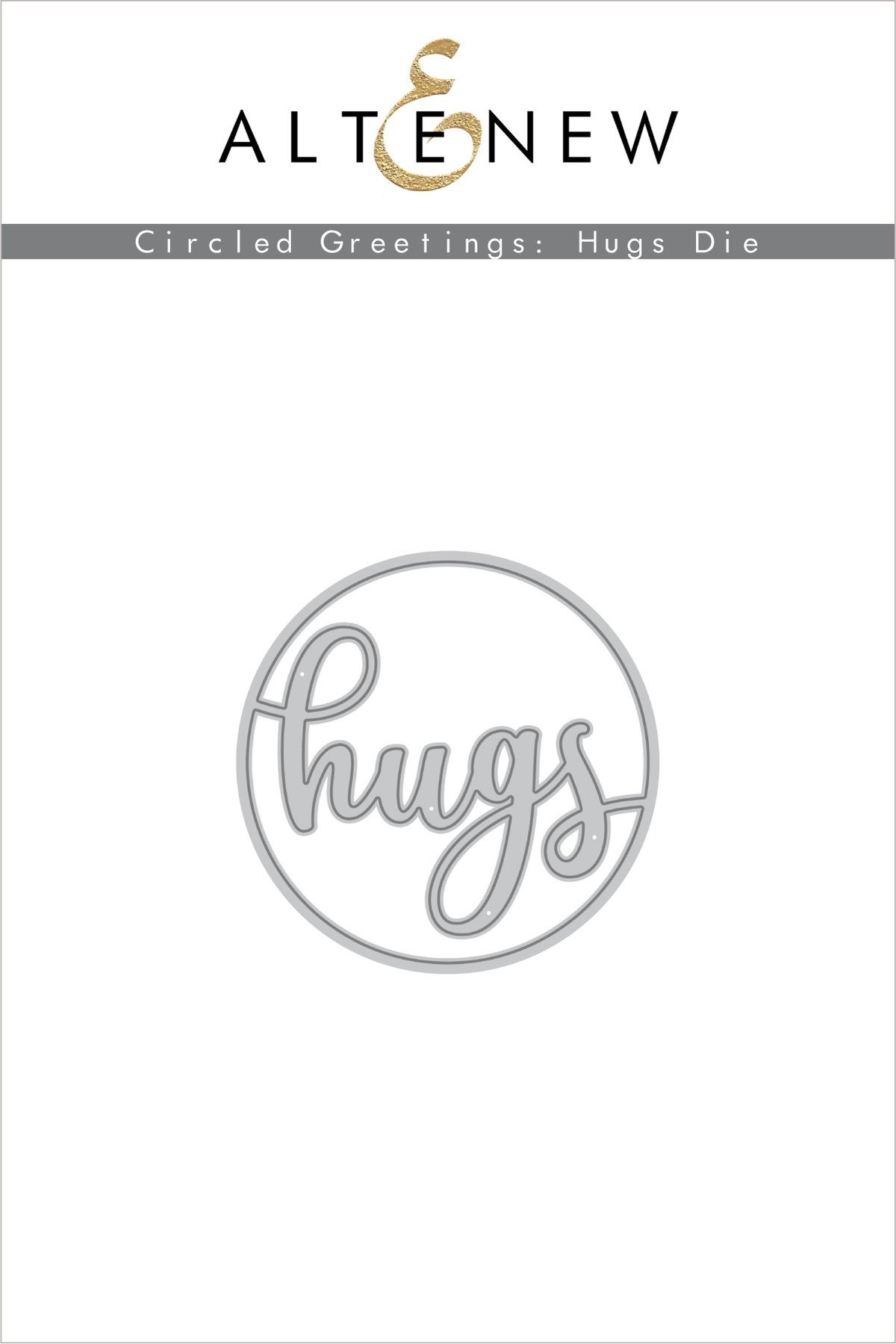 *NEW* - Altenew - Circled Greetings: Hugs Die