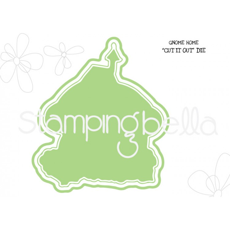 *PRE-ORDER - Stamping Bella - Gnome home CUT IT OUT DIE
