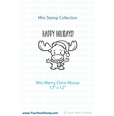 Your Next Stamp- Mini Merry Chris-Moose