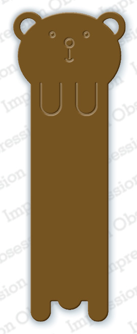 Impression Obsession - Bear Bookmark