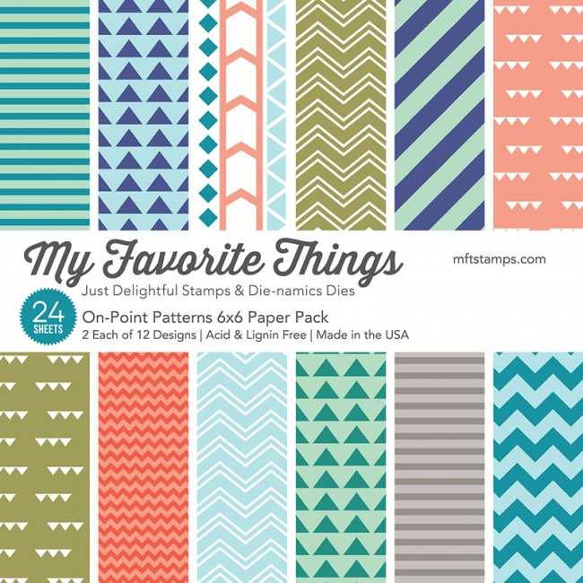 My Favorite Things - On-Point Patterns Paper Pack