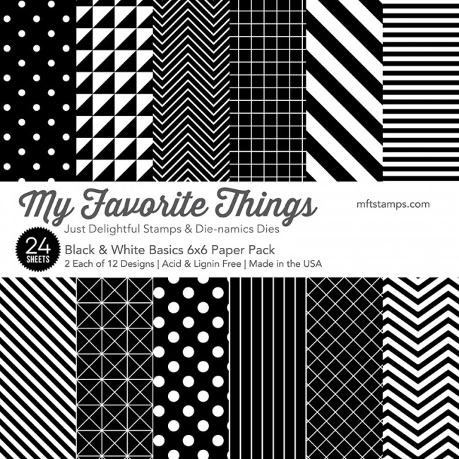 My Favorite Things - Black & White Basics Paper Pack