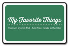 My Favorite Things - Dill Pickle Premium Dye Ink Pad