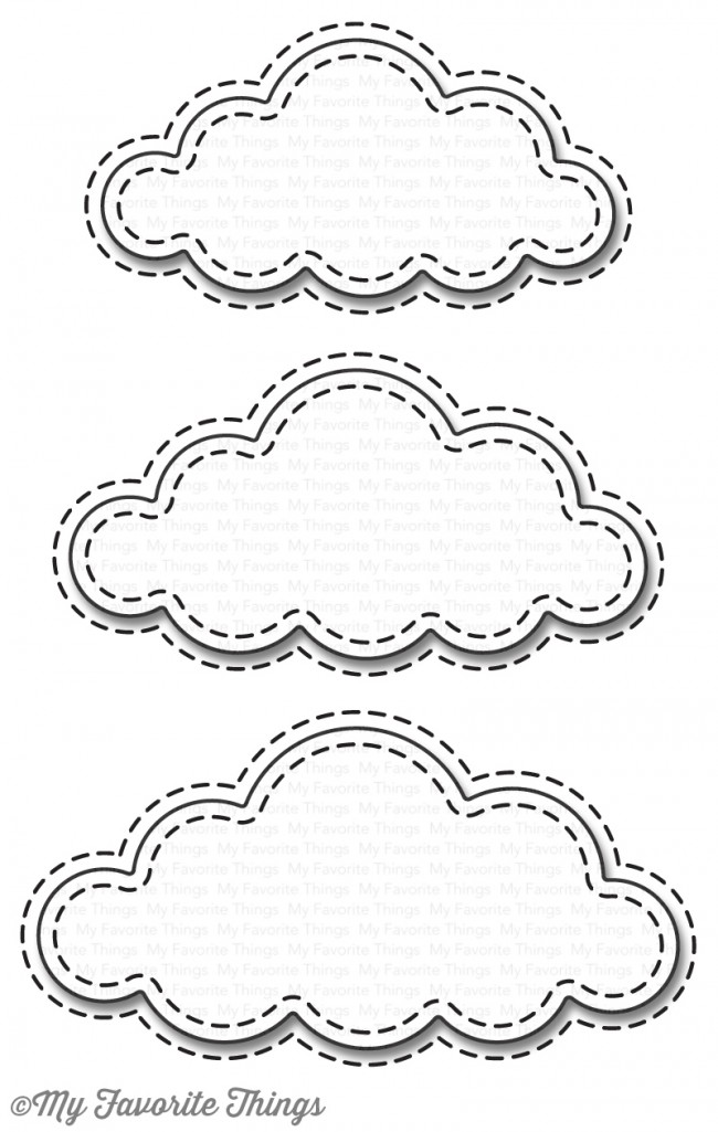My Favorite Things - Die-namics Stitched Clouds