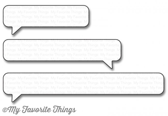 My Favorite Things - Die-namics Essential Speech Bubbles