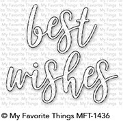 #### D My Favorite Things -  Best Wishes Die-namics