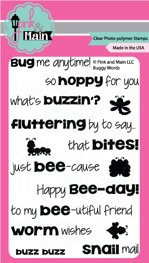 Pink and Main- Buggy Words