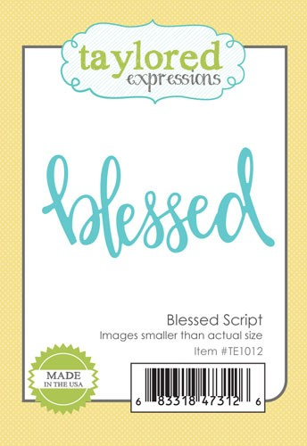 * NEW * - Taylored Expression - Blessed Script