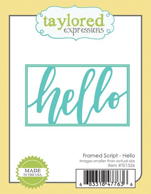 Taylored Expression - Framed Script - Hello