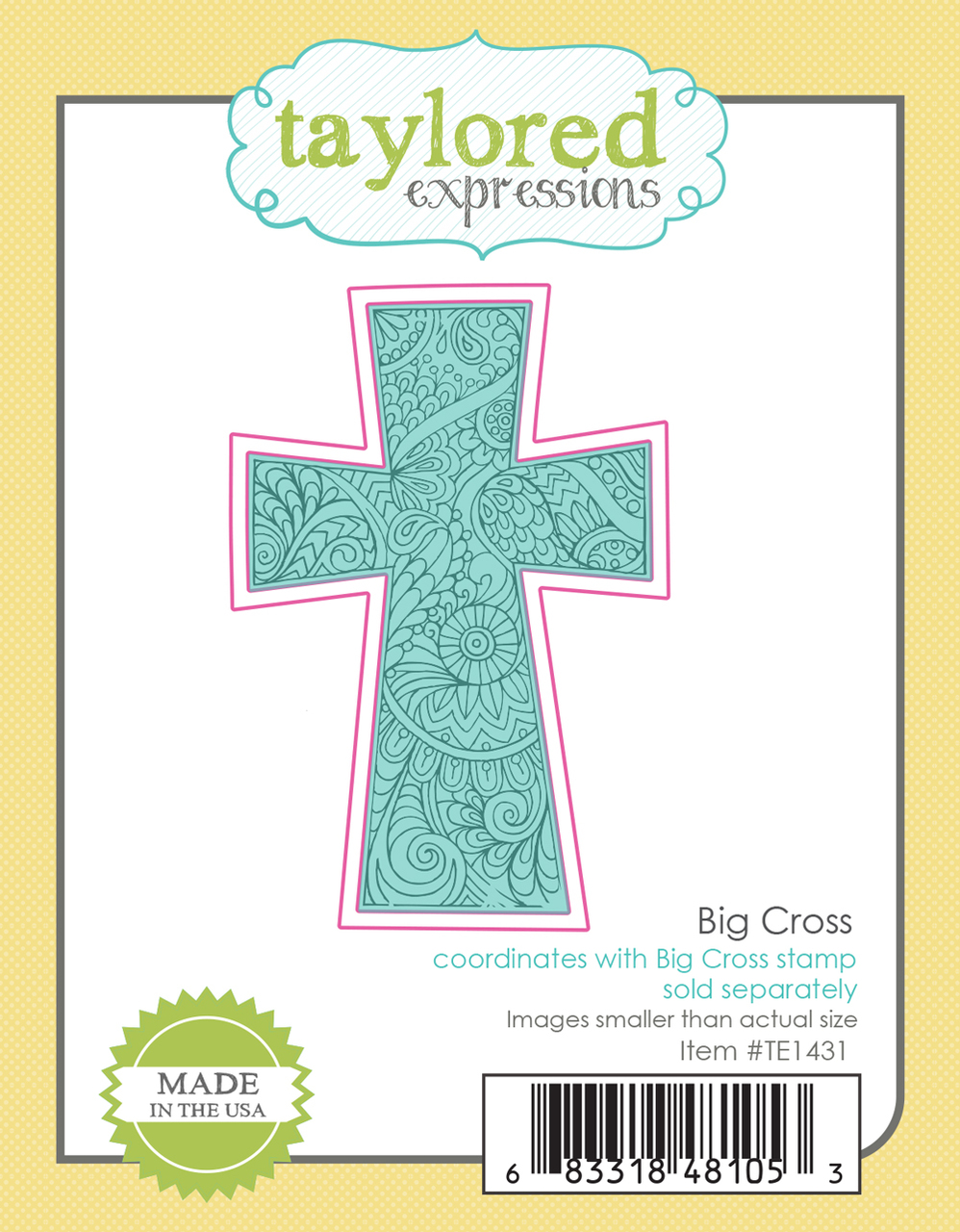 Taylored Expression - Big Cross Die