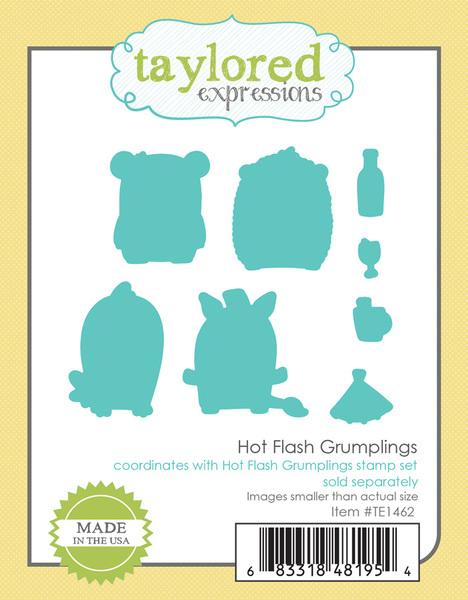 *NEW* - Taylored Expression - HOT FLASH GRUMPLINGS DIES