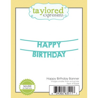 Taylored Expressions - Happy Birthday Banner