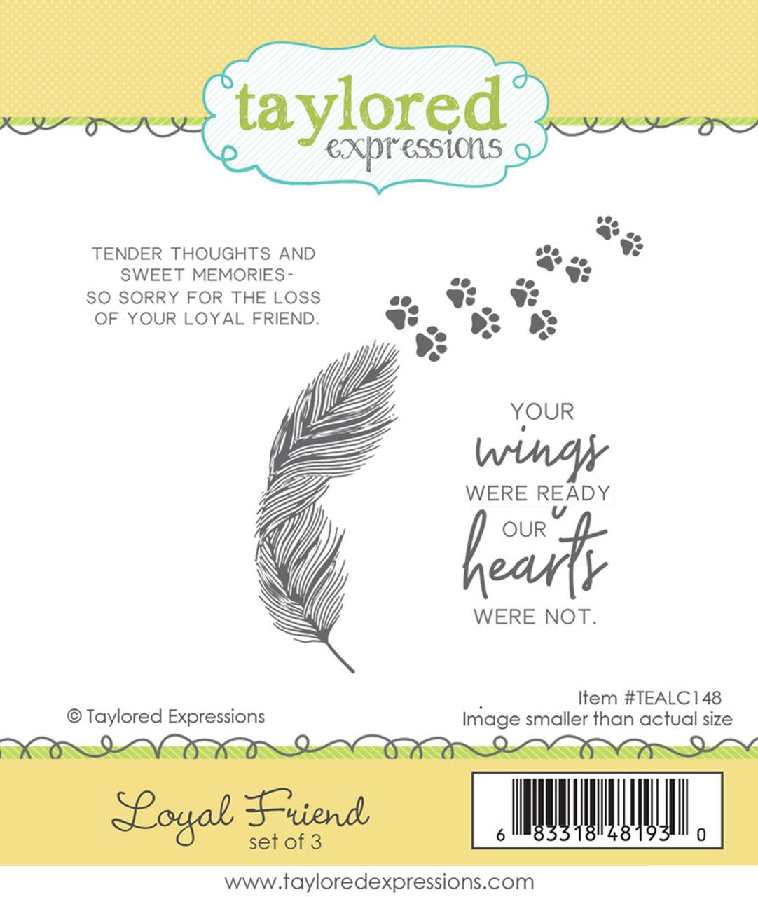 *NEW* - Taylored Expression - LOYAL FRIEND