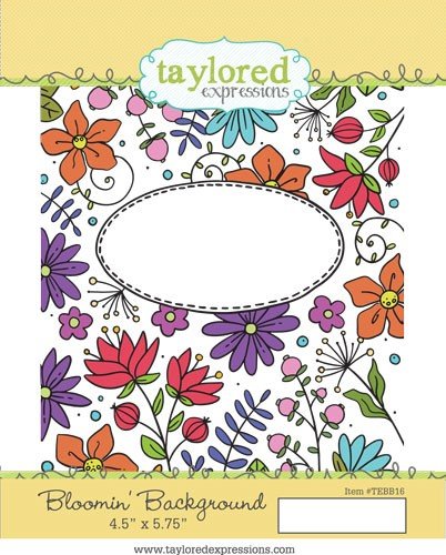 * NEW * - Taylored Expression - Bloomin' Background