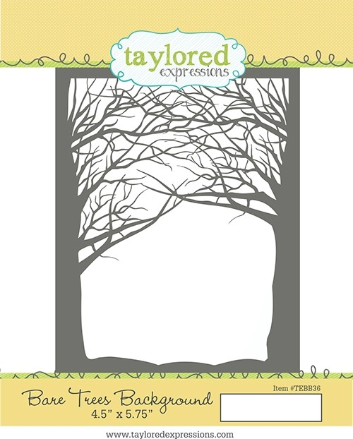 *NEW* - Taylored Expression - Bare Trees Background