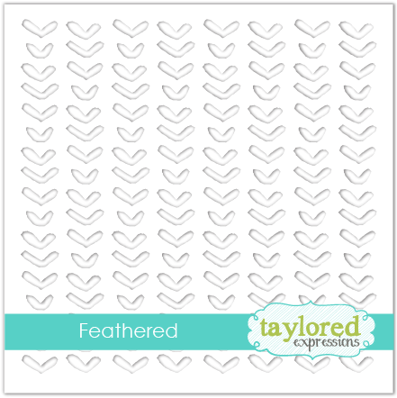 Taylored Expression - Feathered Stencil