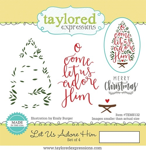 Taylored Expression - Let Us Adore Him