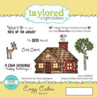 Taylored Expressions - Cozy Cabin