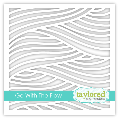 Taylored Expression - Go with the Flow Stencil