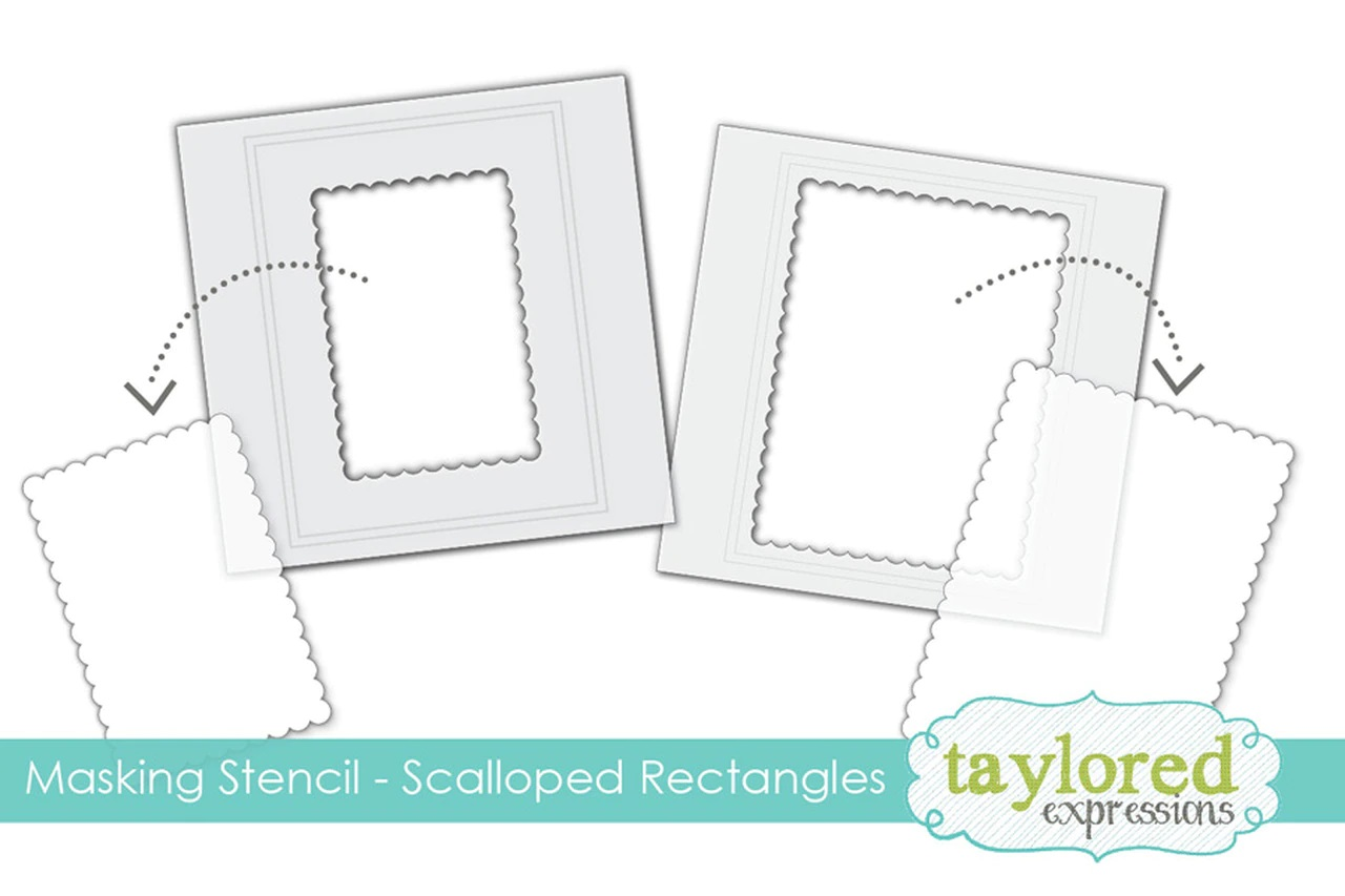 Taylored Expression - Masking Stencils - Scalloped Rectangles