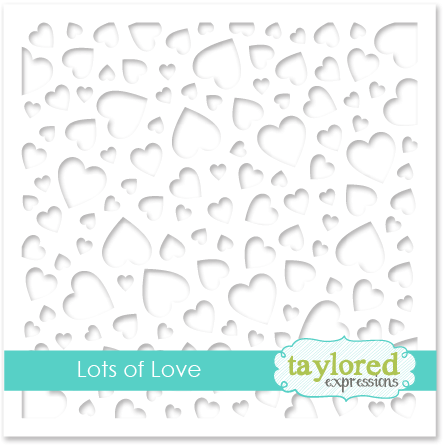 Taylored Expression - Lots of Love Stencil