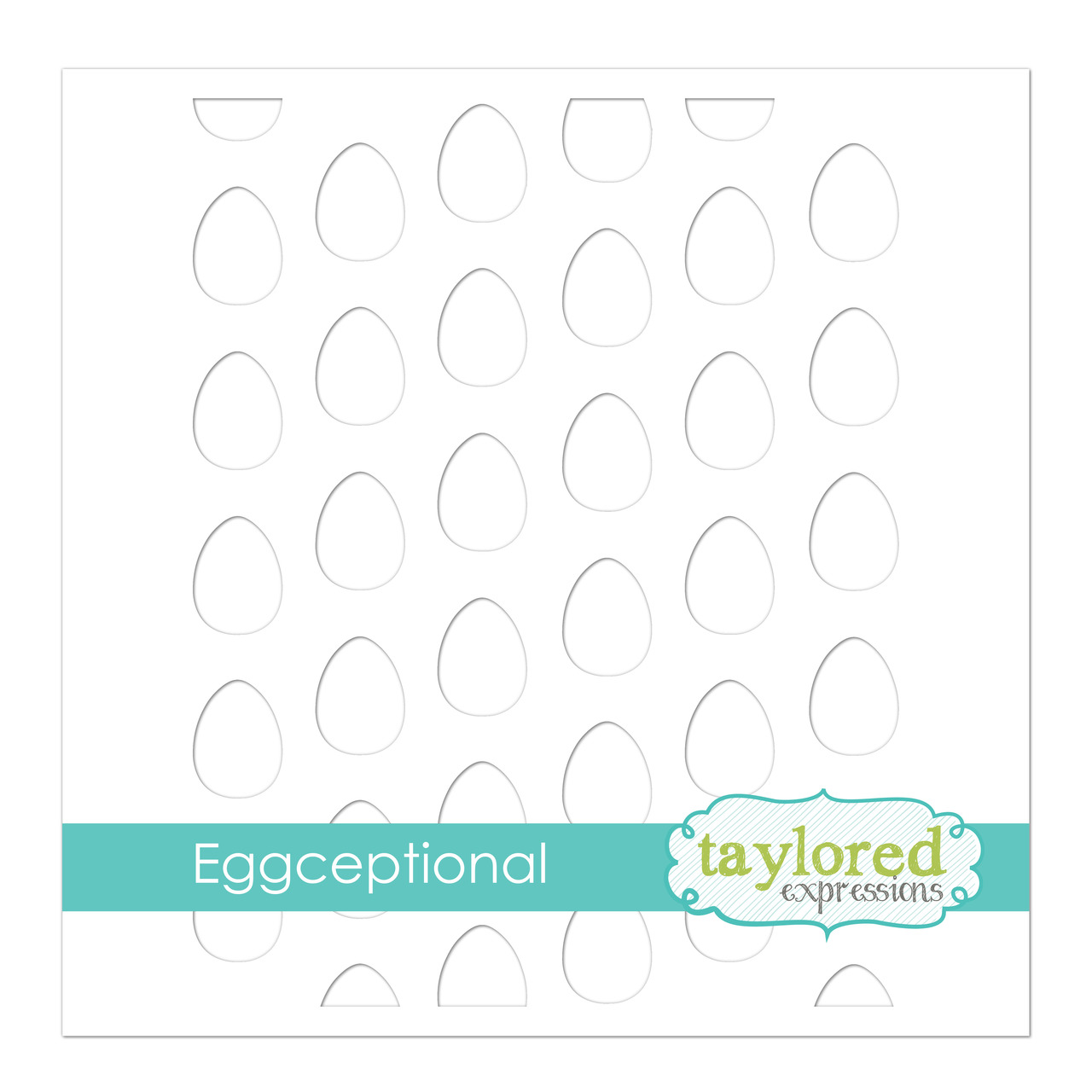 Taylored Expression - Eggceptional Stencil