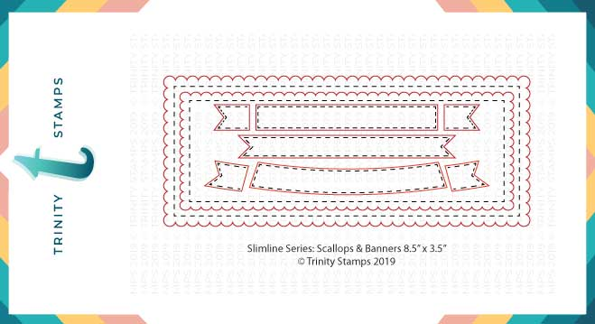 *NEW* - Trinity Stamps - Slimline Card Series: Scalloped Card Panels and Banners