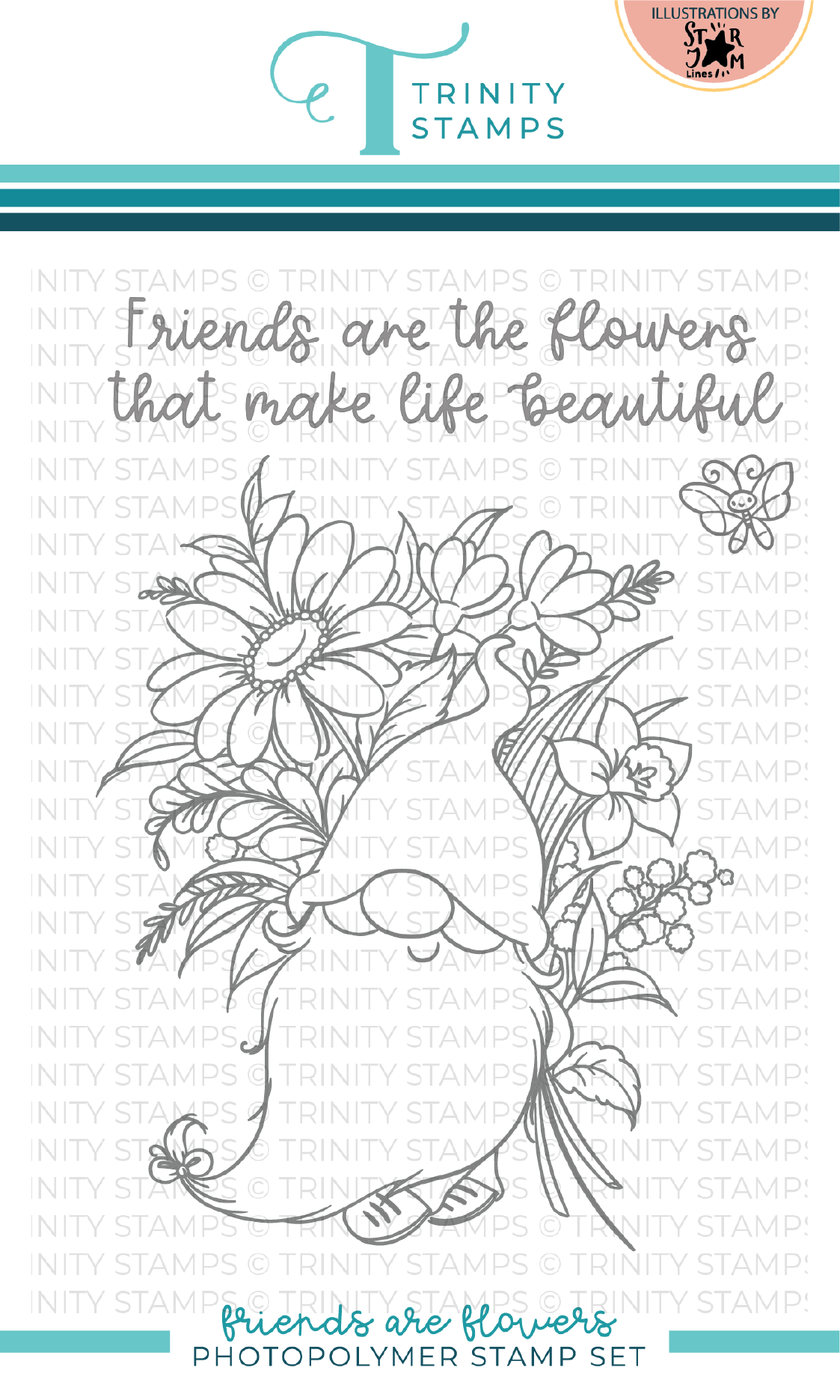 *NEW* - Trinity Stamps - Friends are Flowers 4x6 Stamp Set