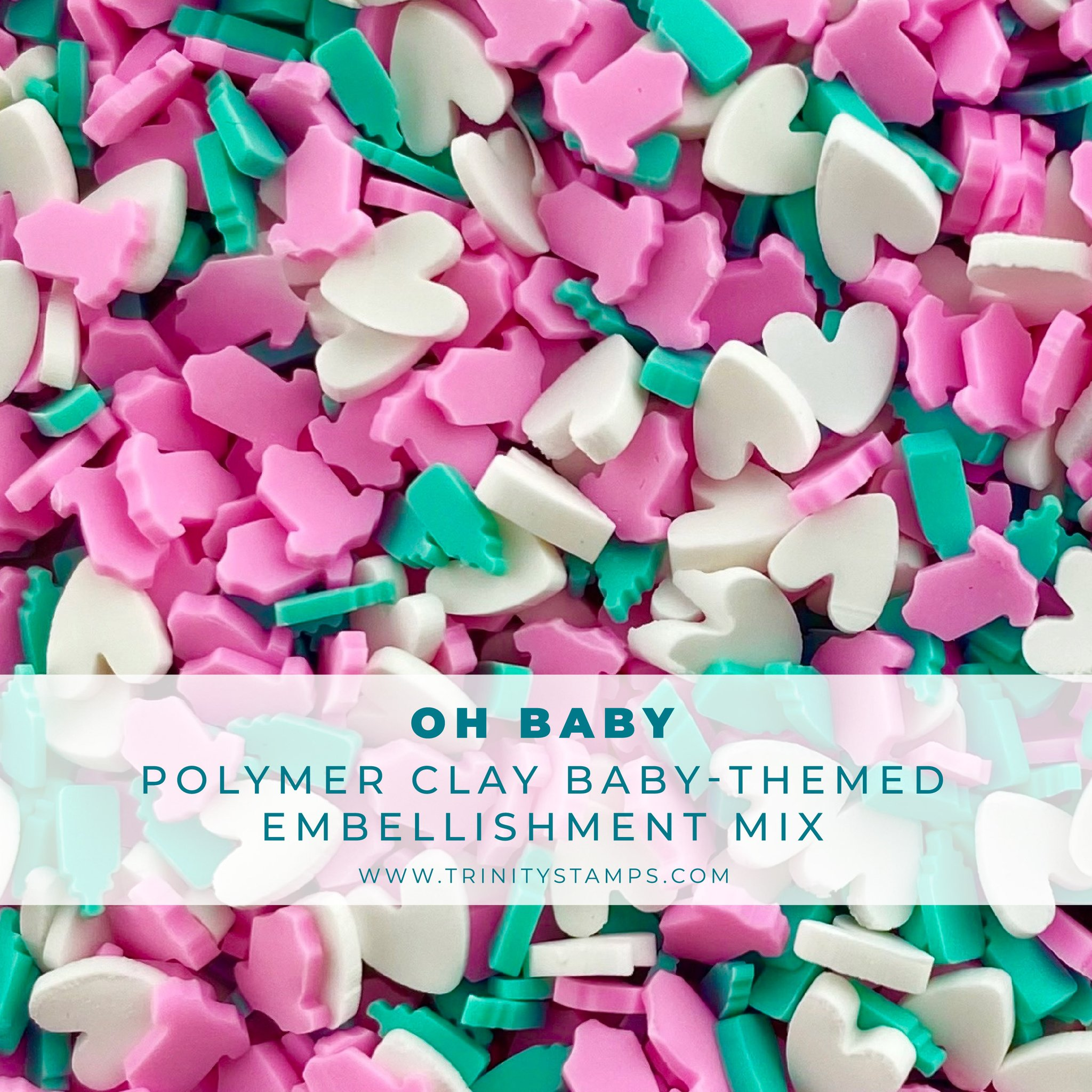 *NEW* - Trinity Stamps - Oh Baby! Clay Embellishment Mix