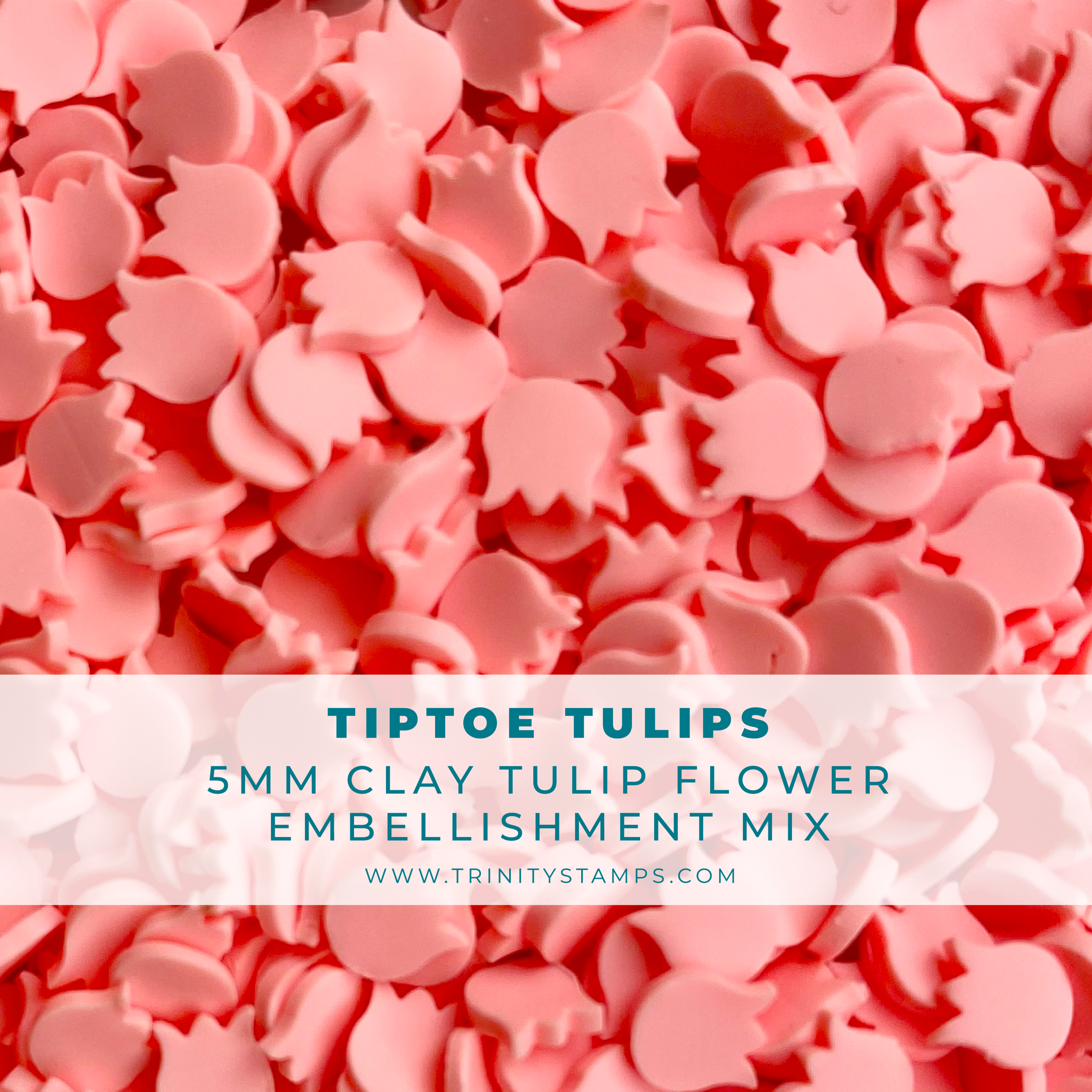 *NEW* - Trinity Stamps - Tiptoe Tulips Embellishment Mix