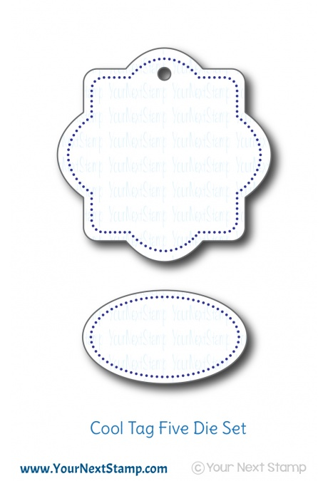 Your Next Stamp - Cool Tag Five Die Set