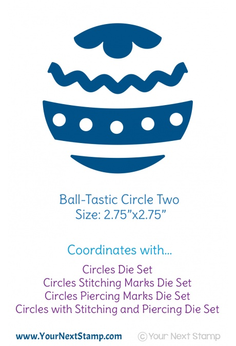 Your Next Stamp - Ball-Tastic Circle Two Die