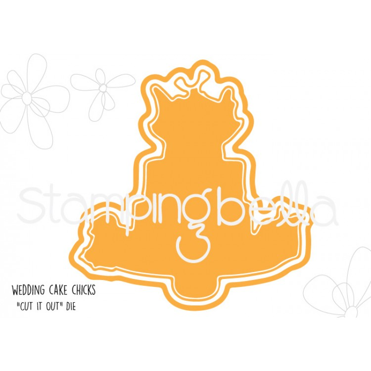 Stamping Bella - Wedding CAKE Chicks CUT IT OUT DIE